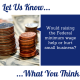 Let us know what you think...Would raising the Federal minimum wage help or hurt small business?