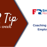 HR Tip of the week - Coaching Difficult Employees