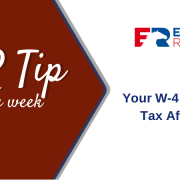 HR Tip of the week - Your w-4 form and tax aftermath