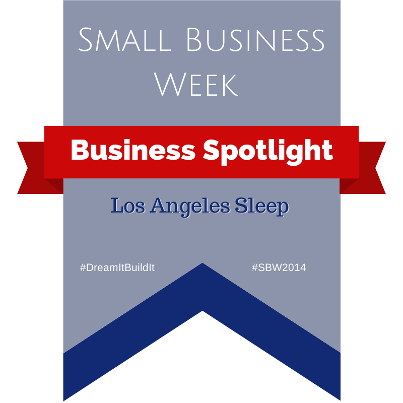 Business Spotlight - los angeles sleep