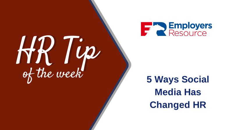 hr tip 5 Ways Social Media Has Changed HR