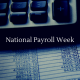 Calculator with spreadsheet - National Payroll Week