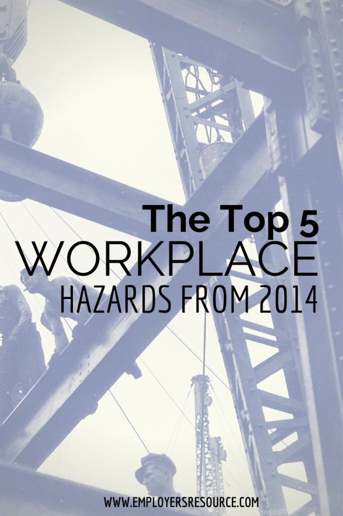 2014 workplace hazards