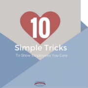 Blue envelope with a letter sticking out with a heart on it. Title - 10 Simple Tricks: How to Show Employees You Care