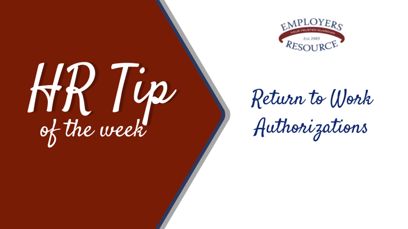 Hr Tip Of The Week Return To Work Authorizations