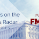 U.S. Capital Building with title - What's on the Fed's Radar - Series - Part 3 FMLA