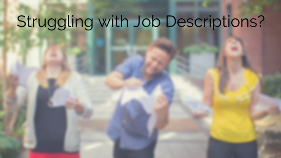 Three people ripping up papers and shouting into the sky. Title - Struggling with Job Descriptions?