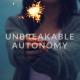 Kid holding a sparkler, title - Unbreakable Autonomy