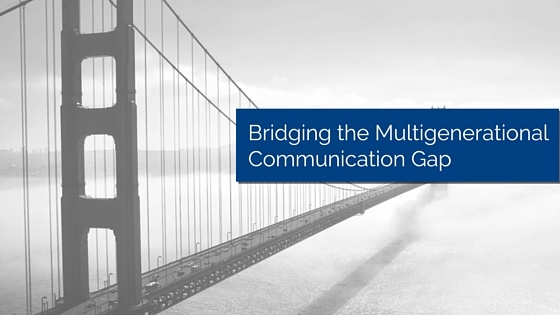 Large bridge with title - Bridging the multigenerational communication gap