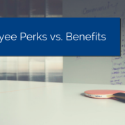 Ping pong paddle with ball and whiteboard in the background with list of things written on it and title - Employee Perks vs. Benefits