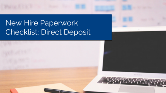 laptop on desk, with notepad - new hire paperwork checklist direct deposit