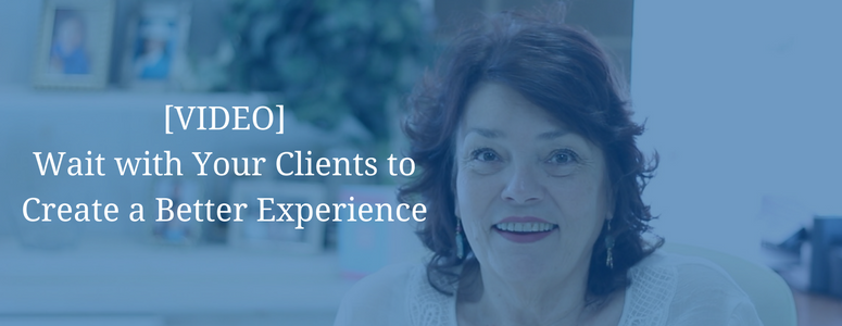 """image of woman sitting at a desk. image has blue filter over it and white text that says """"video wait with your clients to create a better experience"""""""