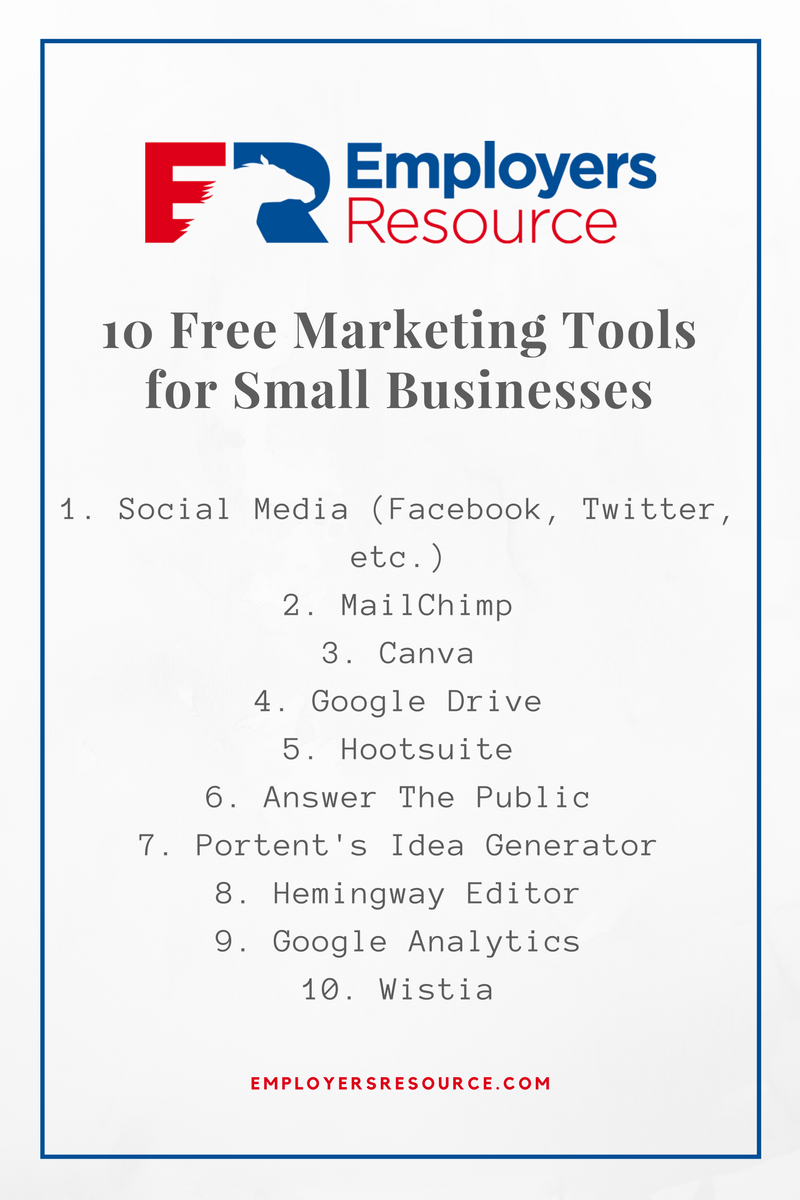 "image is a graphic with employers resource logo. Title says, ""10 free marketing tools for small businesses"". Image has a list of 10 tools and then website at the bottom, ""employersresource.com"""