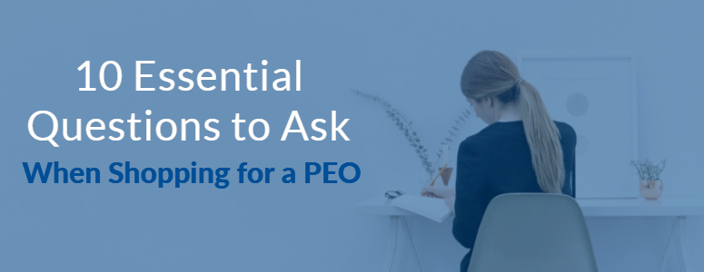 10 questions to ask before hiring a peo
