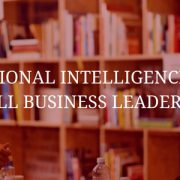 Emotional Intelligence and Small Business Leadership