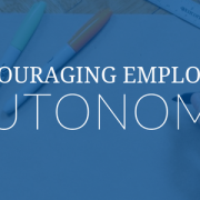 encouraging employee autonomy