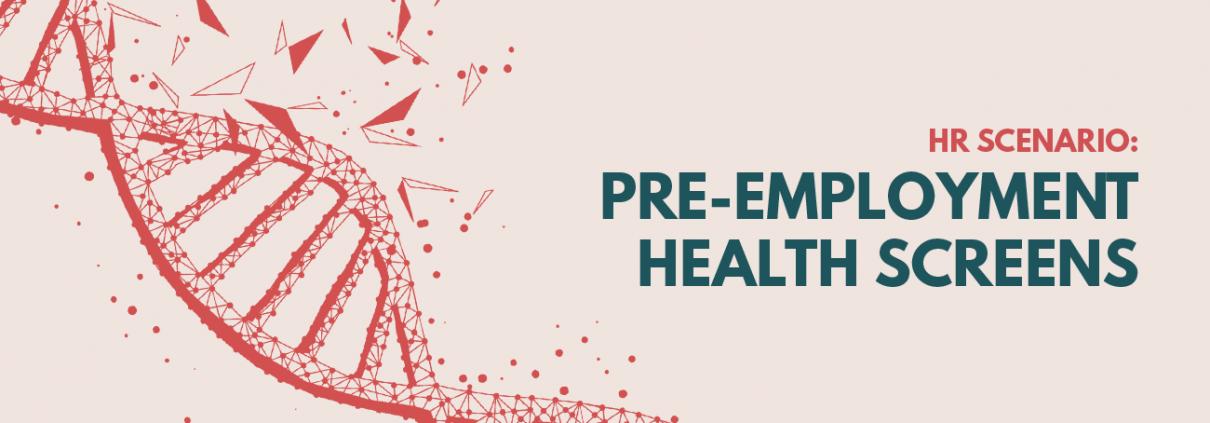 Pre-Employment Health Screens